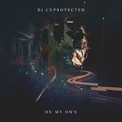 DJ Unprotected