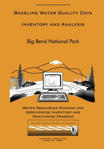 Big Bend National Park: Baseline Water Quality Data Inventory and Analysis