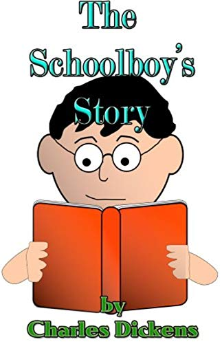 The Schoolboy's Story (English Edition)