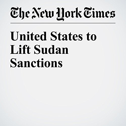 United States to Lift Sudan Sanctions audiobook cover art
