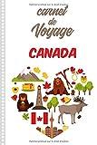 Carnet de Voyage Canada: Carnet ...