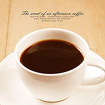 Afternoon coffee aroma