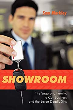 Showroom: The Saga of a Family, a Car Business and the Seven Deadly Sins