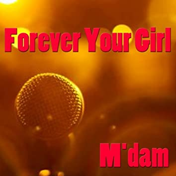 Forever Your Girl