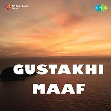 Gustakhi Maaf (Original Motion Picture Soundtrack)
