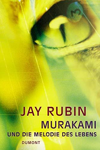 Murakami und die Melodie des Lebens. Die Geschichte eines Autors