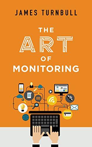The Art of Monitoring (English Edition)