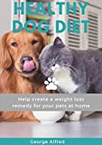 HEALTH DOG GUIDE: Help create a weight loss remedy for your pets at home