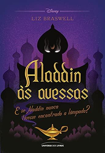 Aladdin as avessas - E se Aladdin nunca tivesse encontrado a lampada (Em Portugues do Brasil)