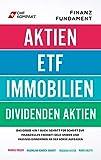 Finanzfundament: Das große 4 in 1 Buch!: Schritt für Schritt