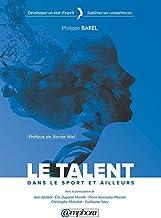 Livres Le talent: Dans le sport et ailleurs (PREPARATION MEN) PDF