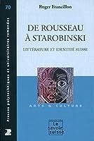 De Rousseau à Starobinski