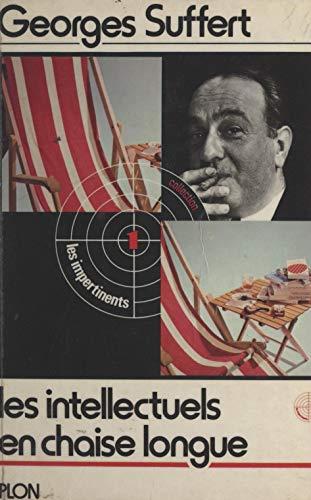 Les intellectuels en chaise longue (French Edition)