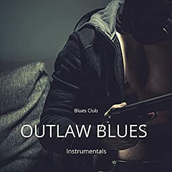 Outlaw Blues Instrumentals