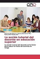 La acción tutorial del docente en educación superior