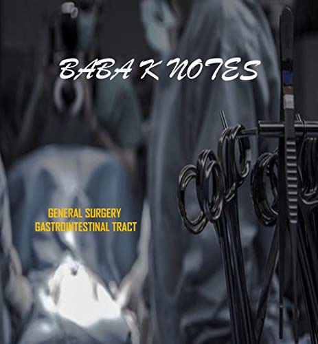 BABA K NOTES: NEET PG SURGERY GIT: HANDWRITTEN NOTES OF GASTROINTESTINAL TRACT IN 15 PAGES (English Edition)