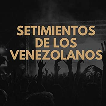 Sentimientos de los Venezolanos
