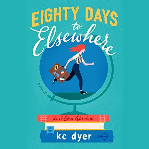 Couverture de Eighty Days to Elsewhere