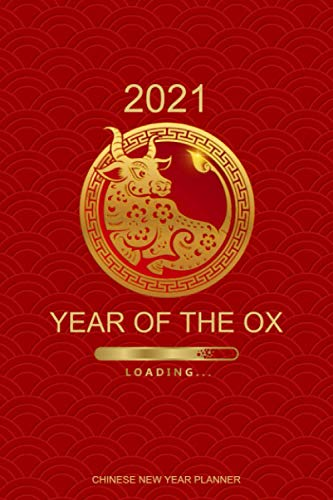 2021 Chinese New Year Planner: January 2021 - February 2022 | Beautiful Daily & Weekly Planner Covering the Chinese New Year | Includes Goal Setting Pages