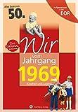 Aufgewachsen in der DDR - Wir vom Jahrgang 1969 - Kindheit und Jugend: 50. Geburtstag