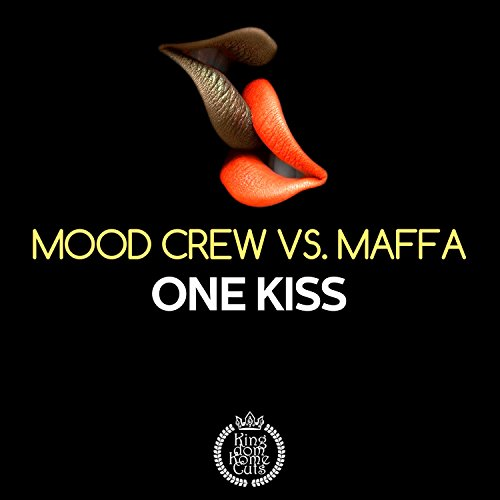 One Kiss (Mood Crew Original Edit)