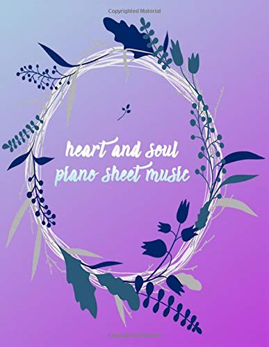 Heart and Soul Piano Sheet Music: Piano Notes For Kids (A4 Format, 8.5 x 11 Large)