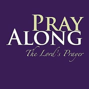 Pray Along the Lord's Prayer