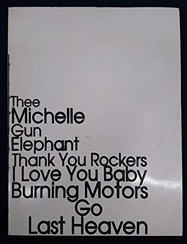 [コンサートパンフレット]Thee Michelle Gun Elephant LAST HEAVEN TOUR ミッシェルガンエレファント (2003年)
