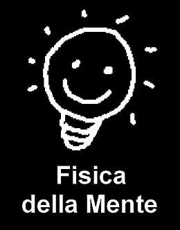 Fisica della Mente (Italian Edition) by [Marco Bonafede]