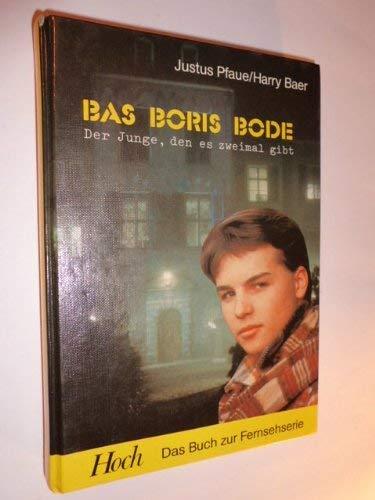 Der Junge, den es zweimal gibt. von Justus Pfaue, Harry Baer.