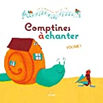 Comptines à chanter, vol. 1 + CD d'Isabelle Charly