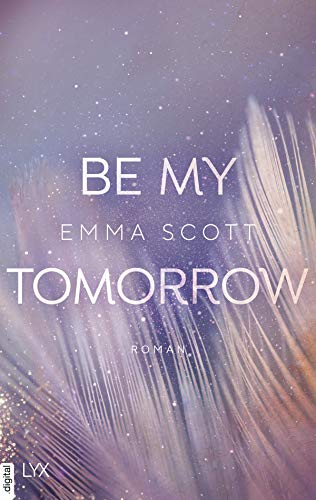 Be My Tomorrow (Only Love 1)