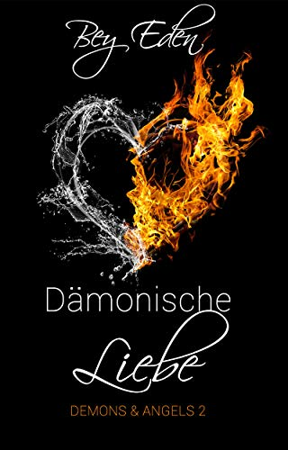 Dämonische Liebe (Demons & Angels 2)