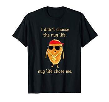 Funny Nugget Shirt Nug Life Chicken Nugget Tshirt T-Shirt