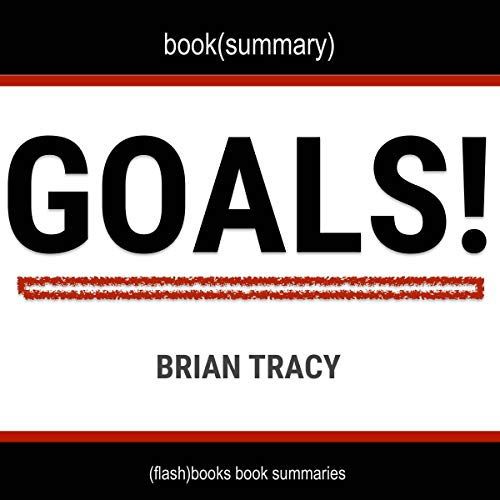 Goals! by Brian Tracy - Book Summary cover art
