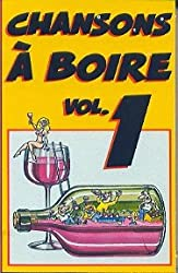Chansons a Boire Vol. 1