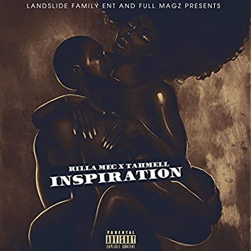 Inspiration (feat. Tahmell)