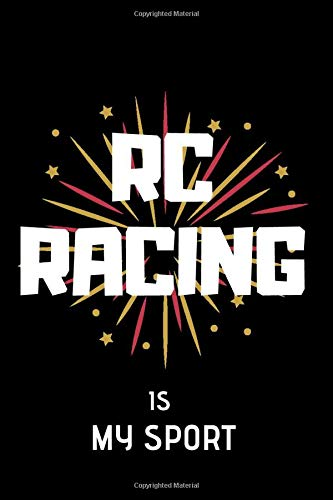 RC Racing is my sport: Lined Notebook
