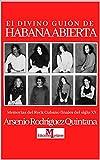 El Divino Guión de Habana Abierta (La música cubana y su vínculo con Europa nº 5)