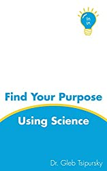 Image of book cover for Find Your Purpose Using Science
