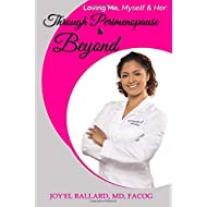 Loving Me, Myself and Her: Through Perimenopause and Beyond