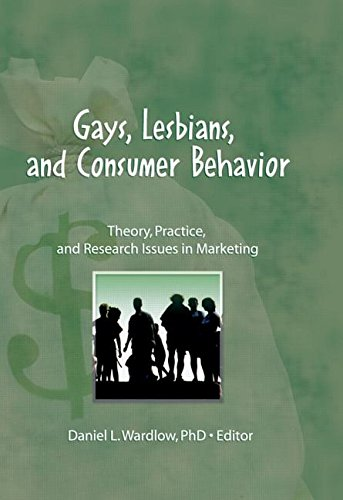 Compare Textbook Prices for Gays, Lesbians, and Consumer Behavior: Theory, Practice, and Research Issues in Marketing Monograph Published Simultaneously As the Journal of Homosexuality , Vol 13, Nos 1/2 1 Edition ISBN 9781560230779 by Wardlow, Daniel L.