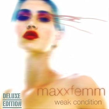 Weak Condition (Deluxe Edition)