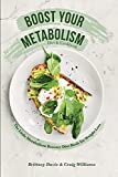 Boost Your Metabolism Diet & Cookbook: The...
