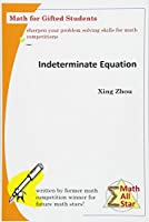 Indeterminate Equation: Math for Gifted Students (Math All Star)