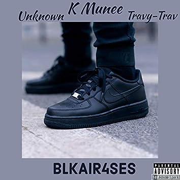 BLKAIR4SES (feat. Unknown & Travy-Trav)