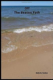 Off the Beaten Path: Wilderness Adventure Log Book