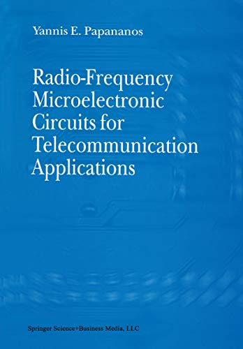 Radio-Frequency Microelectronic Circuits for Telecommunication Applications (English Edition)