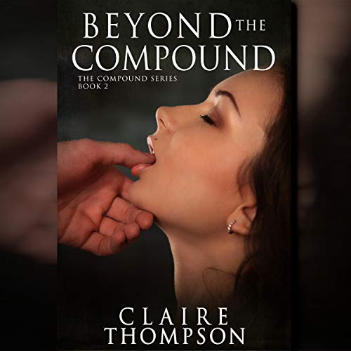 Beyond the Compound audiobook cover art