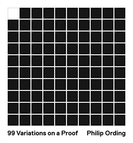 99 Variations on a Proof (English Edition)